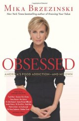 BOOK REVIEW: &#039;Obsessed&#039;: TV Journalist Mika Brzezinski Reveals Her Secret Eating Disorder   